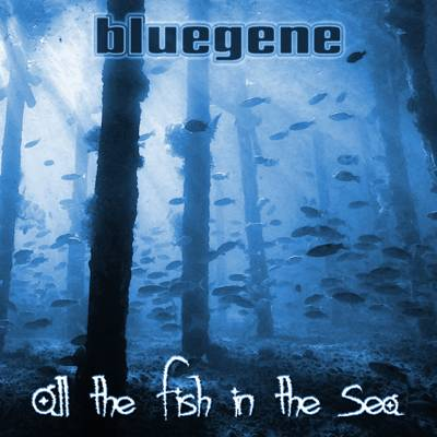 All the Fish in the Sea by bluegene